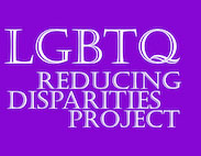 Eliminating Ignorance: The LGBTQ Disparities Project