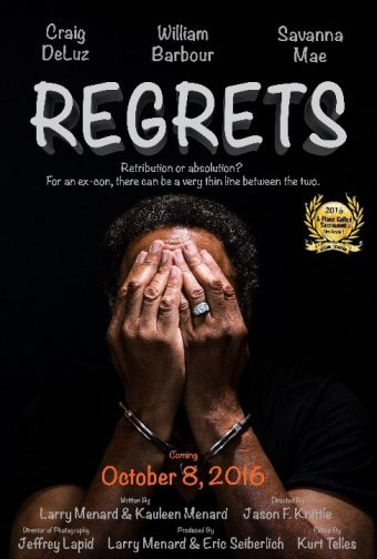 "Regrets – 2016 ""A Place Called Sacramento"" Film Festival"
