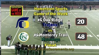 VIDEO: Monterey Trail Sails Past Oak Ridge into CIF-SJS Football Final